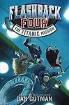 flashback-four-the-titanic-mission